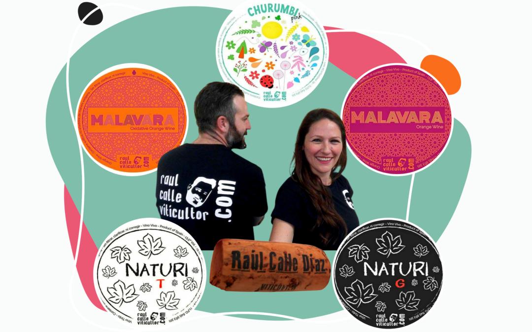 Raúl Calle y Laura Piñas. Vinos naturales, con identidad única.